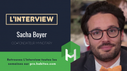 sacha boyer mynotary interview mipimproptech