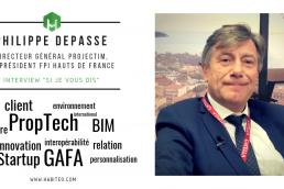 Interview Habiteo Philippe Depasse directeur général Projectim
