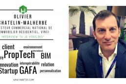 Interview Habiteo Olivier Chatelin Malherbe, directeur commercial national de l'immobilier résidentiel, VINCI