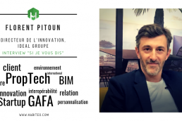 L'interview Habiteo si je vous dis MIPIM 2019 Florent Pitoun